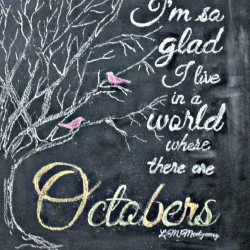 Thursdays Ramblin' – Why I Love October