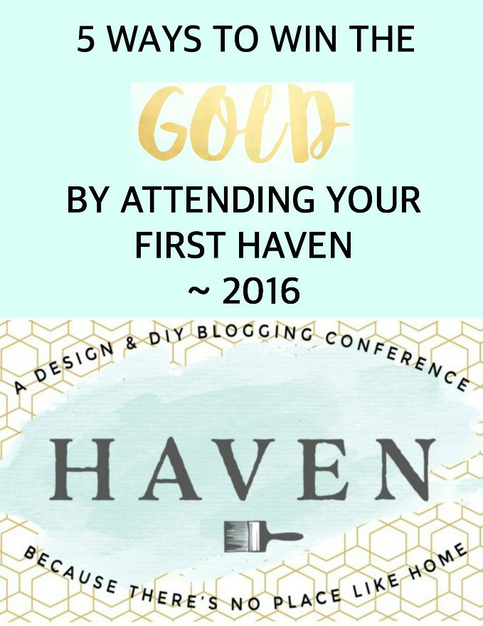 5 Ways To Win The Gold By Attending Your First Haven ~ 2016
