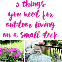 5 Items You Need For Outdoor Living On A Small Deck