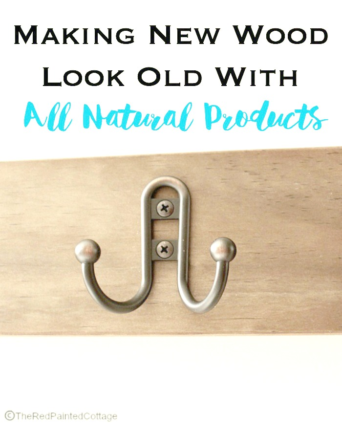 Making New Wood Look Old With All Natural Products
