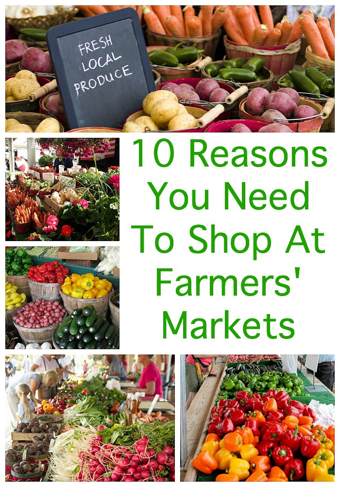 10 Reasons You Need To Shop At Farmers Markets
