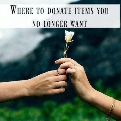 Where To Donate Items You No Longer Want