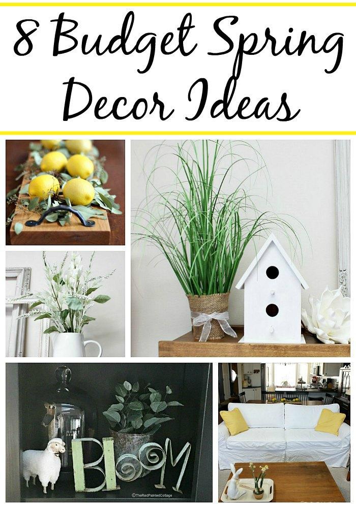 8 Budget Spring Decor Ideas